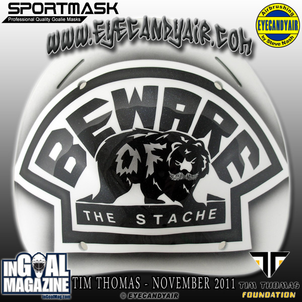 Tim Thomas Beware of Stache Goalie Mask Backplate Painted by Mask Artist Steve Nash EYECANDYAIR on a Sportmask 2011