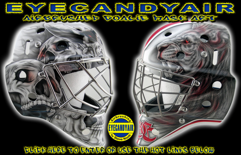 Custom airbrush painting by Goalie Mask Specialist- Steve Nash. Factory authorized custom goalie helmet and mask painter for Sportmask, EDDY Masks, Stacey Composites, Pro's Choice, Pro-Masque, Warwick, NXI Defense, Bauer, Masked Marvel Goalie Helmets, ITECH, Hackva and Quantum Hockey.